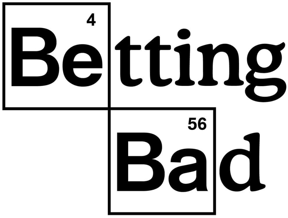 Betting Bad - Betting Mistakes